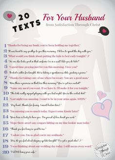 20 text message ideas you can send to your husband to tease, flirt, thank, adore, praise or encourage him. love on your spouse with your android! from Satisfaction Through Christ blog - G.T.T.J.