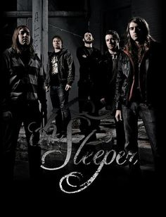 Oh, Sleeper - Christian metalcore band that rocks. And my sweet brother is the lead vocalist...I love these boys they are my family