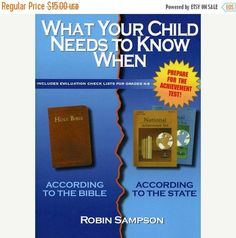 40% Off Printable eBook with checklists! K-8. What Your Child Needs to Know When: According to the Bible and According to the State eBook by Robin Sampson  5 Star Reviews on Amazon