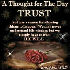 sometimes it is not so easy but we trust in God
