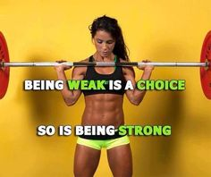 Being weak is a choice, so is being strong. #health #fitspiration #strong