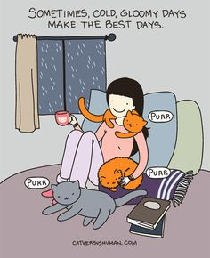 "Cats and Books! ""Rainy days > sunny days."" 