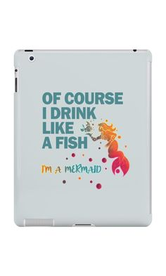 Of Course I Drink Like A Fish I'm a Mermaid T Shirt by TimeForTShirt