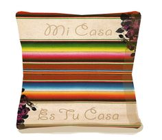 Mi Casa Es Tu Casa  Mexicana Accent Pillow  Spanish by arribachica, $37.00