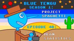 "Blue Tengu's Game Development Show Season 1 - Episode 48: ""Mean Statistics"""
