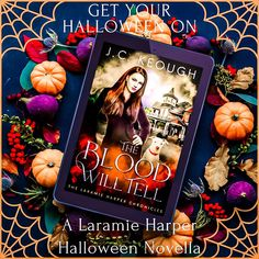 Get your Halloween on with The Blood Will Tell. It is the perfect fun quick read to get you in the Halloween spirit. . Happy Halloween!