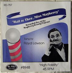 """FLOYD LAWSON from THE ANDY GRIFFITH SHOW mock 45rpm record sleeve """"HAIL TO THEE, MISS MAYBERRY"""" by Mayberry Mania Memorabilia!, via Flickr"""