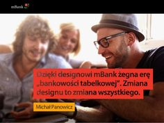 New #mBank - Change of Design is Change of Everything    our design story from UX Poland conference - biggest design focused event in CEE
