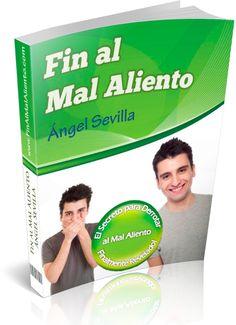 Fin al Mal Aliento de Angel Sevilla - Libro Fin al Mal Aliento pdf Angel Sevilla Lead Generation, Quites, My Books, Shape, Stuff Stuff, Get Skinny, Sevilla