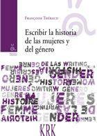 Escribir la historia de las mujeres y del género : Françoise Thébaud ; prefacio de Alain Corbin - Buscar con Google
