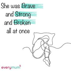 She was brave and strong and vulnerable and tired and broken and hopeful and. Single Mum, Working Mums, Telling Stories, Fertility, Vulnerability, Tired, Brave, Strong, Happy