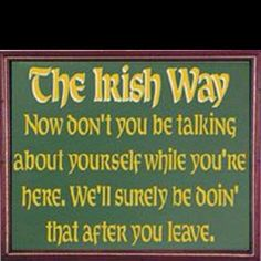 OMG in my Irish household this couldn't be more true.
