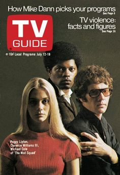 TV Guide: July 1969 - Peggy Lipton, Michael Cole and Clarence Williams III of the Mod Squad Peggy Lipton, Great Tv Shows, Old Tv Shows, Clarence Williams Iii, 1960s Tv Shows, Michael Cole, Vintage Television, Vintage Tv, Vintage Games