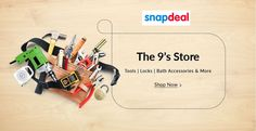 The 9's Store Tools,Locks,Bath Accessories and More Grab best deals and cashback coupons More Details visit:http://goosedeals.com/home/details/snapdeal/129767.html