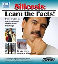 CDC: Silicosis: Learn the Facts!