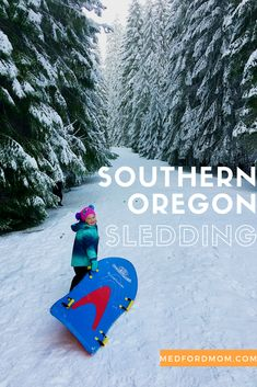 The top places to go sledding in Southern Oregon
