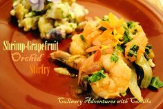 Culinary Adventures with Camilla: #BrunchWeek: Shrimp-Grapefruit Orchid Stirfry + Day One Links