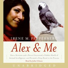 Alex & Me Unabridged (Unabridged Nonfiction) - Irene...: Alex & Me Unabridged (Unabridged Nonfiction) - Irene Pepperberg |… #Science