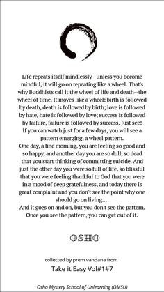 Mindful and Inspirational Quote By Osho Osho Quotes On Life, Wisdom Quotes, Words Quotes, Wise Words, Quotes To Live By, Positive Quotes, Me Quotes, Change Quotes, Strong Quotes