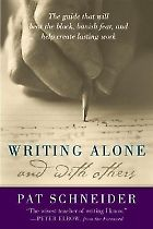 Writing Alone and with Others by Pat Schneider | Poets & Writers