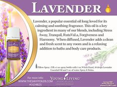Young Living Essential Oils:  Lavender | The all-purpose essential oil included in the Premium Starter Kit | Supports healthy skin, creates a calming and relaxing atmosphere | For more info and to order yours, visit:  http://www.thesavvyoiler.com/order-oils/
