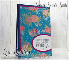 Easy Sweet Soiree Friends Card Stampin' Up! - It's All Going Wrong!