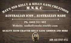 Max's Ned Kelly & Kelly Gang Creations - MNKC - MNKC Ned Kelly Gear