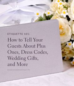 Etiquette How to Tell Your Guests About Plus Ones, Dress Codes, Wedding Gifts, and Wedding Guest Etiquette, Wedding Invitation Etiquette, Wedding Invitations, Invites, Wedding Party Dresses, Wedding Gifts, Wedding Dress Codes, Top Wedding Trends, Wedding Details