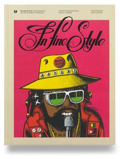 In Fine Style: The Dancehall Art of Wilfred Limonious - One Love Books, London