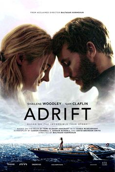 Adrift 2018 Starring Shailene Woodley & Sam Claflin based on a true story. 2018 Movies, Hd Movies, Movies Online, Movies And Tv Shows, Movie Tv, Watch Movies, Upcoming Movies 2018, Film Online, Ebooks Online