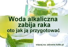 Alkaline water kills cancer - here's how to prepare it hotto.pl, homemade ways popular on the ne Healthy Juice Drinks, Healthy Juices, Health Diet, Health Fitness, Herbal Remedies For Depression, Healthy Life, Healthy Eating, Alkaline Foods, Raw Vegan Recipes
