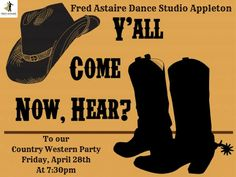Country Western Party! Come join the hoedown tonight at 7:30pm! Have a Grand ol' time dancing the night away!