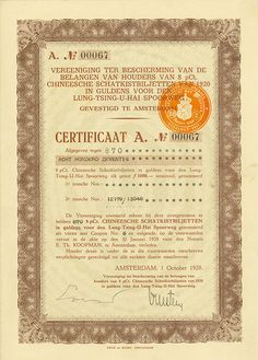 Vereeniging ter Bescherming van de Belangen van Houders van 8 % Chineesche Schatkistbiljetten van 1920 in Guldens voor den Lung-Tsing-U-Hai Spoorweg (Kuhlmann 760 D) #Amsterdam, 1 October 1928, Certificat A, 8 % Chineesche Schatkistbiljet in Guldens foor den Lung-Tsing-U-Hai Spoorweg, groot 870 Gulden Nominaal, #A67, 27.5 x 19.4 cm, brown, grey, orange, some coupons remaining, vertical fold, not listed in Kuhlmann, but according to his numbering system it must be Kuhlmann 760 D!