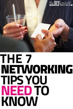 Did you know over 80% of the job market is hidden? That means networking is a crucial business skill! Check out these 7 networking tips that will improve your career and help you land the job interviews you've been waiting for! Whether you are attending networking events for women, a college student, or a total introvert, this career advice will teach you how to network like a pro! #thediyfeminist #networking #careeradvice #millennial #career