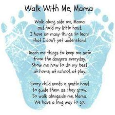 Walk with me mama