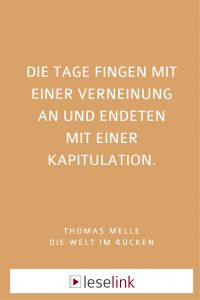 Die Welt im Rücken, Thomas Melle, Bücher, Buchtipps, Rezension, Deutscher Buchpreis Blog, Sign Writer, Word Reading, World, Quotes, Blogging