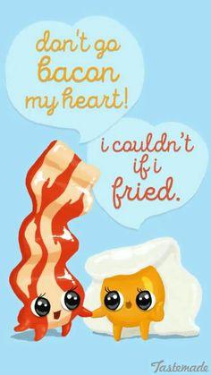 Don't go bacon it💘❤💓💔💕💖💗💙💚💛💜💝🖤💞💟❣ Breakfast Meme, Food Puns, Funny Puns, Bacon, Snapchat, 21st, Eggs, Cute Puns, Puns
