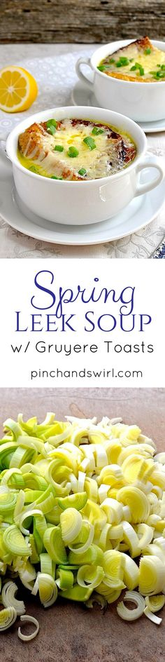 Spring Leek Soup is the perfect way to celebrate the tender leeks of spring! Think of this soup as the delicate cousin of French Onion soup. Both soups are topped with an oversized, melted cheese covered crouton, but instead of the deep, dark broth of French Onion soup, this leek soup has a light buttery broth and is prepared in a fraction of the time - 20 minutes from start to finish. Easy Soup Recipe | Spring Soup