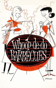 """July 1959 Family Circle booklet called """"Whoop-de-do Barbeques"""" (Illustrations by M. Trinque) 