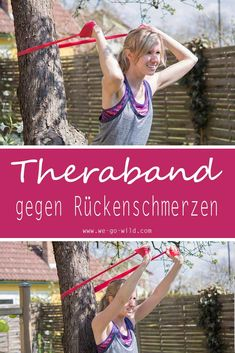 Theraband Übugen für einen starken Rücken. Die Elastikbänder stärken deinen Rücken und deine Arme. Dadurch kannst du Rückenschmerzen vorbeugen. Für diese Übungen gegen Rückenschmerzen brauchst du ein Theraband und einen Baum oder Ähnliches. Dann kannst du starten. #Rückenschmerzen #training #gesundheit