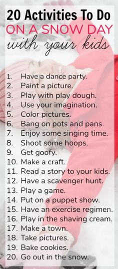 20 Fun Indoor Snow Day Activities To Do with Your Kids - - These 20 snow day activities will keep you kids excited and engaged. These snow day activities offer options for every personality. Have fun! Nanny Activities, Rainy Day Activities For Kids, Babysitting Activities, Fun Indoor Activities, Rainy Day Fun, Snow Activities, Indoor Activities For Kids, Summer Activities, Cool Babysitting Ideas