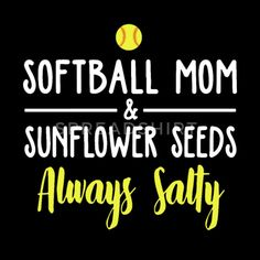 softball mom and sunflower seeds always salty soft Unisex Jersey T-Shirt ✓ Unlimited options to combine colours, sizes & styles ✓ Discover T-Shirts by international designers now! Softball Gear, Softball Workouts, Softball Bags, Softball Crafts, Softball Equipment, Softball Quotes, Softball Shirts, Softball Pictures, Softball Players