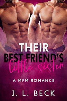 Their Best Friend's Little Sister (A MFM Romance) by J.L.... https://www.amazon.com/dp/B077QTK947/ref=cm_sw_r_pi_dp_x_mkohAbB7SXRD5