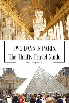 Two Days in Paris: The Thrifty Travel Guide