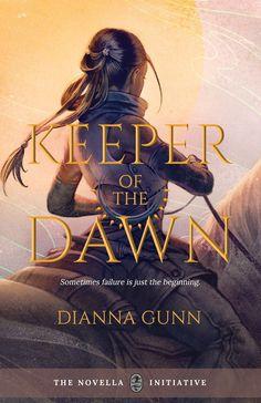 #CoveReveal  Keeper of the Dawn by Dianna Gunn