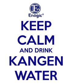 KEEP CALM AND DRINK KANGEN WATER Poster | boeyoenx | Keep Calm-o-Matic
