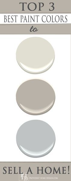 Top 3 paint colors for Home Staging! | House Projects | Pinterest | Stage House and Decorating