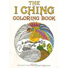 THE I CHING COLORING BOOK