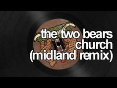 2 Bears - Church (Midland remix)