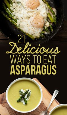 21 Delicious Ways To Eat Asparagus